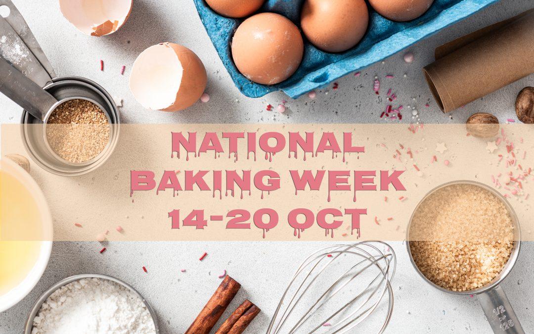 Celebrate National Baking Week this October…